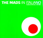 MADS, THE - In Italiano EP CDs (NEW) (M)