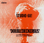 "STUDIO 68!, THE - Double Decker Bus 7"" + P/S (EX-/VG+) (M)"
