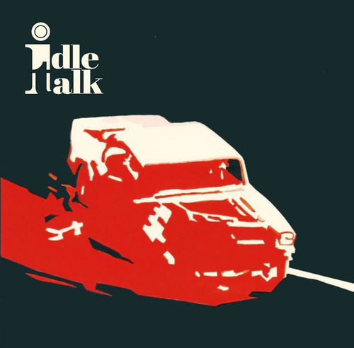 "IDLE TALK - Against It All / just Another Day 7"" + P/S (NEW)"