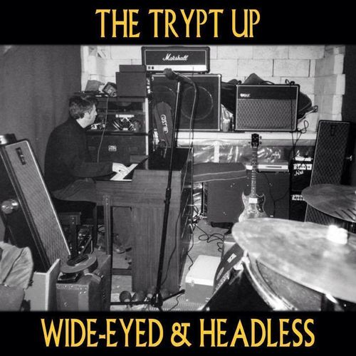 TRYPT UP, THE - Wide-Eyed & Headless CD (NEW) (M)