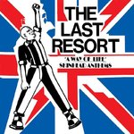 LAST RESORT, THE - A Way Of Life : Skinhead Anthems LP (NEW) (P)