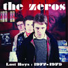 ZEROS, THE - Lost Boys : 1977 - 1979 CD (NEW) (P)