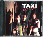 TAXI - Like A Dog CD (NEW) (P)