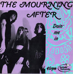 "MOURNING AFTER, THE - Doin' Me In (BLUE VINYL) 7"" + P/S (EX/EX) (M)"