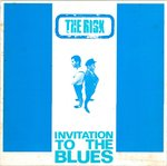 RISK, THE - Invitation To The Blues LP (EX/EX) (M)