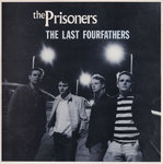 PRISONERS, THE - The Last Fourfathers - LP (EX/EX) (M)