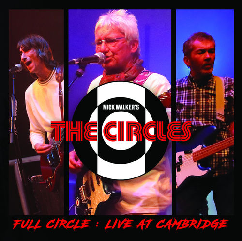 CIRCLES, THE - Full Circle : Live At Cambridge DOWNLOAD