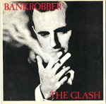 "CLASH, THE - Bankrobber - 7"" + P/S (VG/VG+) (P)"
