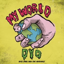 DICK YORK & THE ORIGINALS - My World DOWNLOAD