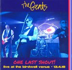 GENTS, THE - One Last Shout! : Live At The Birdwell Venue 13.4.18 CD (NEW)