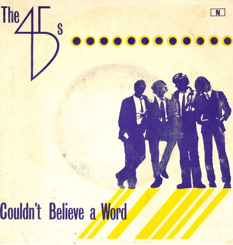"45's, THE - Couldn't Believe A Word 7"" (+ PORTUGUESE P/S (VG+/EX) (M)"
