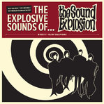 SOUND EXPLOSION, THE - The Explosive Sounds Of ... LP (NEW) (M)