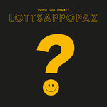 LONG TALL SHORTY - Lottsappopaz LP + DOWNLOAD CODE (NEW) (M)