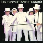 "DICKIES, THE - Nights In White Satin (WHITE VINYL) 7"" + P/S (EX-/EX) (P)"