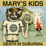 "MARY'S KIDS - Death In Suburbia EP 10"" + P/S (NEW) (P)"