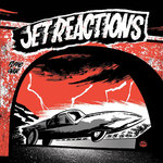 "JET REACTIONS - More Jet Reactions EP 7"" + P/S (NEW) (P)"