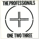 "PROFESSIONALS, THE - One, Two, Three - 7"" (+ POSTER P/S) (EX/EX) (P)"