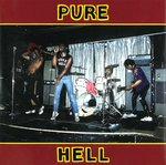 "PURE HELL - Wild One / Courageous Cat - (SPLATTERED VINY) 7"" + P/S (EX/EX) (P)"