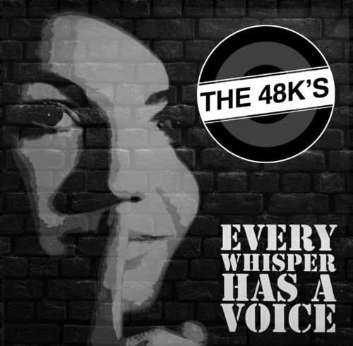 48KS, THE - Every Whisper Has A Voice CD (NEW) (M)