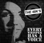 48KS, THE - Every Whisper Has A Voice DOWNLOAD
