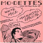 "MO-DETTES, THE - White Mice - 7"" + P/S (EX/EX) (M)"