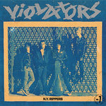 "VIOLATORS - N.Y. Rippers EP 7"" + P/S (NEW) (P)"