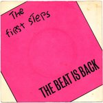 "FIRST STEPS, THE - The Beat Is Back EP 7"" + P/S (VG+/VG+) (M)"