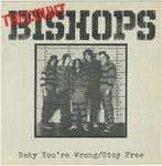 "COUNT BISHOPS, THE - Baby You're Wrong 7"" + P/S (EX/EX) (P)"
