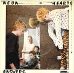"NEON HEARTS - Answers 7"" + P/S (VG/VG+) (P)"