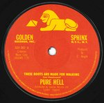 "PURE HELL - These Boots Are Made For Walking - 7"" (-/EX) (P)"