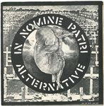 "ALTERNATIVE - In Nomine Patri EP 7"" + P/S (EX-/VG+) (P)"