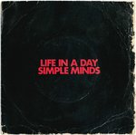"SIMPLE MINDS - Life In A Day - 7"" + P/S (POOR/VG+) (P)"