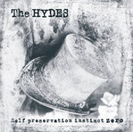HYDES, THE -  Self Preservation Instinct Zero LP (NEW) (M)
