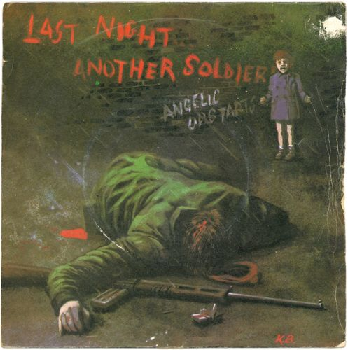"ANGELIC UPSTARTS, THE - Last Night Another Soldier - 7"" + P/S (VG-/VG-) (P)"