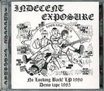 INDECENT EXPOSURE - No Looking Back LP & Demo Tape 1985 CD (NEW) (P)