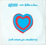 "BUZZCOCKS, THE - Ever Fallen In Love (With Someone You Shouldn't've) - 7"" + P/S (EX/EX) (P)"