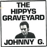 "JOHNNY G. - The Hippys Graveyard - 7"" + P/S (EX-/VG) (P)"