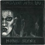 "SUNGLASSES AFTER DARK - Morbid Silence - 7"" + P/S (EX/EX) (P)"