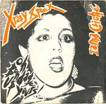 "X-RAY SPEX - Oh Bondage Up Yours 7"" + P/S (VG+/VG+) (P)"
