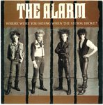 "ALARM, THE - Where Were You Hiding When The Storm Broke? - 7"" + P/S (EX/POOR) (P)"