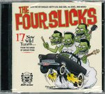 FOUR SLICKS, THE - …With The Hit Singles: Betty Lou, Bad Girl, 56 Jewel, And More! CD (NEW) (P)