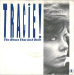 "TRACIE - The House That Jack Built - 7"" + P/S (VG/EX-) (M)"