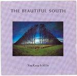 "BEAUTIFUL SOUTH, THE - You Keep It All In - 7"" + P/S (VG+/VG+) (M)"