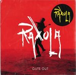 RAXOLA - Guts Out LP (NEW) (P)