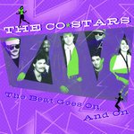 CO-STARS, THE - The Beat Goes On… And On DOWNLOAD