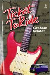 TICKET TO RIDE by Graham Sclater - BOOK (AUTOGRAPHED) (NEW) (F1)