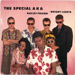 "SPECIALS, THE - Racist Friend / Bright Lights - 7"" + P/S (VG+/EX-) (SKA)"