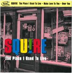 "SQUIRE - The Place I Used To Live (WHITE LABEL TEST PRESSING) 7"" + P/S (EX/EX) (M)"