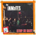 "INMATES, THE - Stop In Baby - 7"" (+ ITALIAN P/S ) (VG/EX-) (M)"