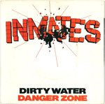 "INMATES, THE - Dirty Water (1st PRESS) - 7"" (+ GATEFOLD P/S) (EX-/EX) (M)"